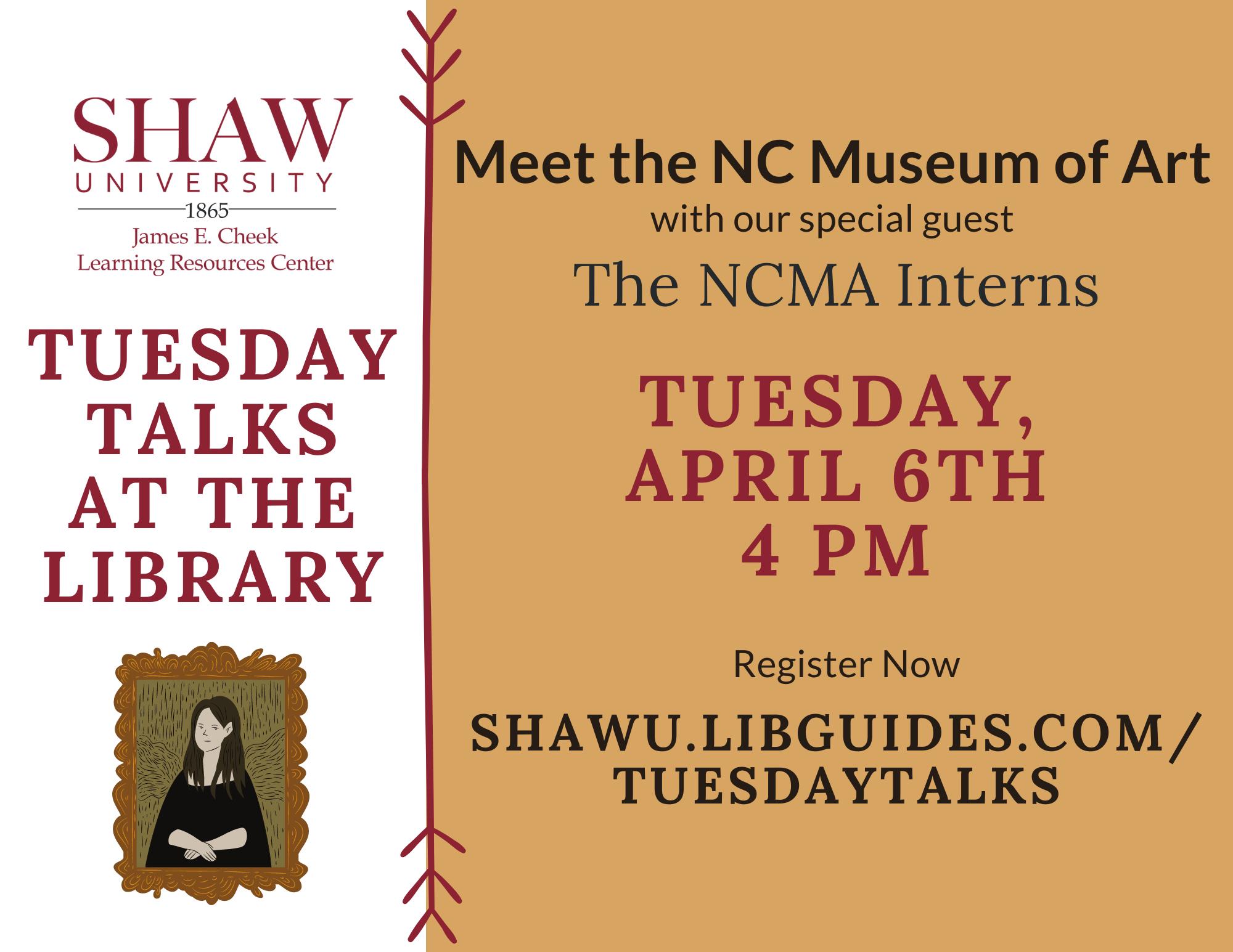 Tuesday Talks- NCMA